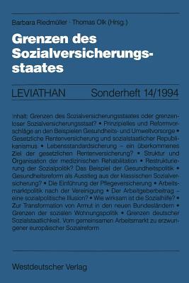 Grenzen Des Sozialversicherungsstaates - Riedmuller, Barbara (Editor), and Olk, Thomas (Editor)