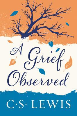 Grief Observed - Lewis, C S