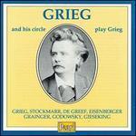 Grieg & His Circle Play Grieg