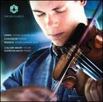 Grieg: Violin Sonata No. 2; Chausson: Poème; Franck: Violin Sonata in A