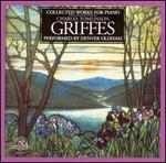 Griffes: Collected Works for Piano