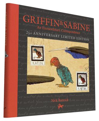 Griffin and Sabine 25th Anniversary Edition: An Extraordinary Correspondence - Bantock, Nick