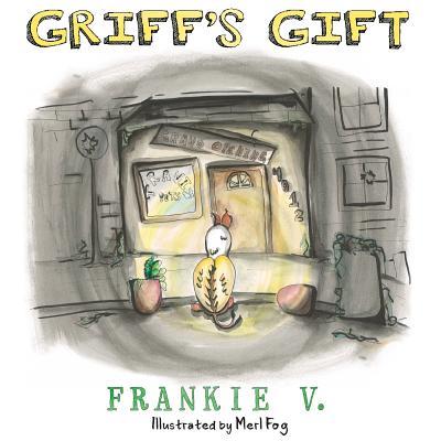 Griff's Gift - V, Frankie
