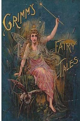 Grimms' Fairy Tales - Grimm, The Brothers, and Taylor, Edgar (Translated by), and Edwardes, Marian (Translated by)