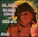 Gris-Gris - Dr. John & the Night Trippers