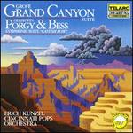 Grofé: Grand Canyon Suite: Gershwin: Porgy & Bess Symphonic Suite Catfish Row