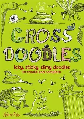 Gross Doodles - Pinder, Andrew