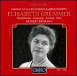 Grosse S�nger unseres Jahrhunderts: Elisabeth Gr�mmer