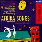 Grosz: Afrika Songs; Isle of Capri