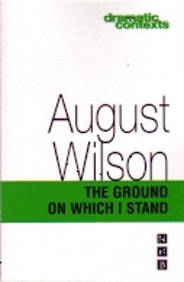 Ground on Which I Stand - Wilson, August