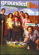 Grounded for Life: Season 05 -
