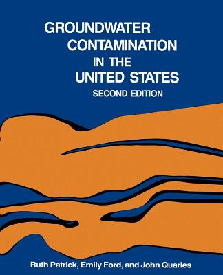 Groundwater Contamination in the United States - Patrick, Ruth
