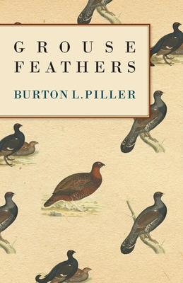 Grouse Feathers - Spiller, Burton L