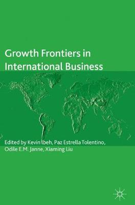 Growth Frontiers in International Business - Ibeh, Kevin (Editor)