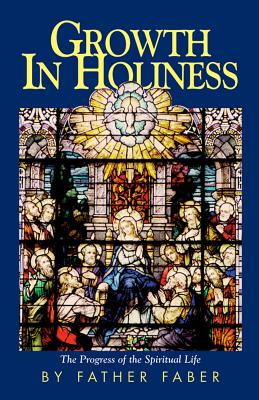 Growth in Holiness - Faber