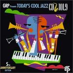 GRP Presents Todays Cool Jazz: CD 101.9 Radio Sampler