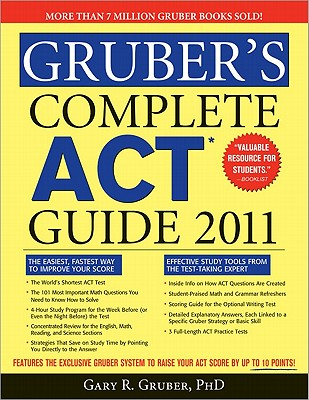 Gruber's Complete ACT Guide - Gruber, Gary R, Ph.D.