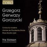 Grzegorz Gerwazy Gorczycki: Conductus funebris; Litaniae de Providentia Divina; Missa Rorate caeli