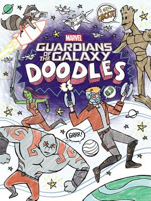 Guardians of the Galaxy Doodles - Snider, Brandon T