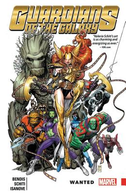 Guardians of the Galaxy: New Guard, Volume 2: Wanted - Bendis, Brian Michael (Text by), and Schiti, Valerio (Illustrator)
