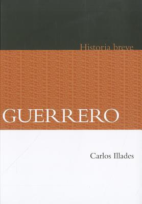 Guerrero - Illades, Carlos