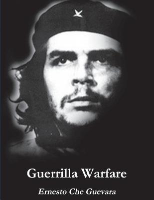 Guerrilla Warfare - Guevara, Ernesto
