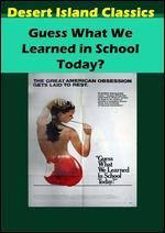 Guess What We Learned in School Today? - John G. Avildsen
