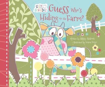 Guess Who's Hiding on the Farm? - Rideout, Ashley, and Meyers, Stephanie (Designer)