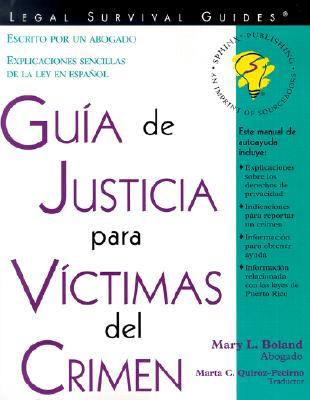 Guia de Justicia Para Victimas del Crimen - Boland, Mary L, Atty.