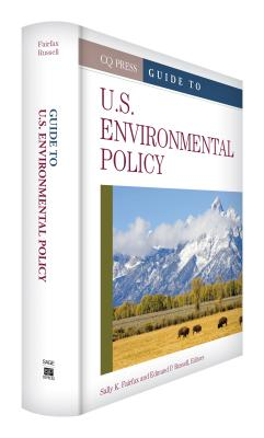Guide to U.S. Environmental Policy - Fairfax, Sally K (Editor)