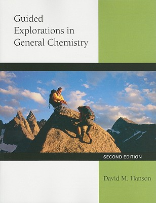 Guided Explorations in General Chemistry - Hanson, David
