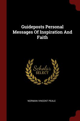 Guideposts Personal Messages of Inspiration and Faith - Peale, Norman Vincent
