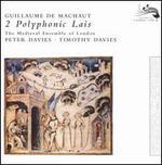 Guillaume de Machaut: 2 Polyphonic Lais