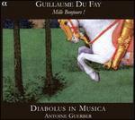 Guillaume Du Fay: Mille Bonjours!