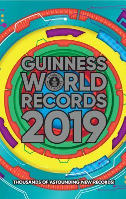 Guinness World Records 2019 - Guinness World Records Ltd