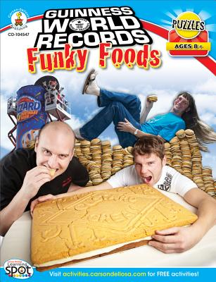 Guinness World Records (R) Funky Foods, Grades 3 - 5 - Pearson, Shirley, and Bosse, Nancy Rogers, and Guinness World Records