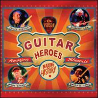 Guitar Heroes - James Burton/Albert Lee/Amos Garrett/David Wilcox
