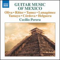 Guitar Music of Mexico - Cecilio Perera (guitar)