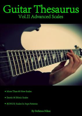 Guitar Thesaurus Vol.II: Advanced Scales - Nikas, Stefanos