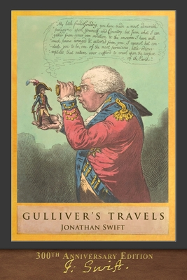 Gulliver's Travels (300th Anniversary Edition): Illustrated by T. Morten - Swift, Jonathan, and Morten, T (Illustrator)