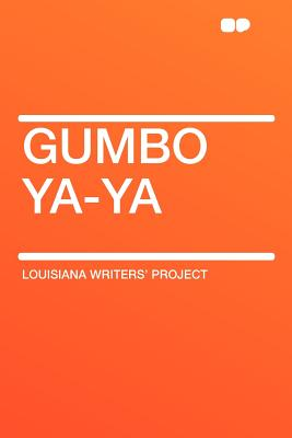 Gumbo YA-YA - Project, Louisiana Writers