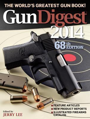 Gun Digest 2014 - Lee, Jerry