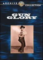 Gun Glory - Roy Rowland