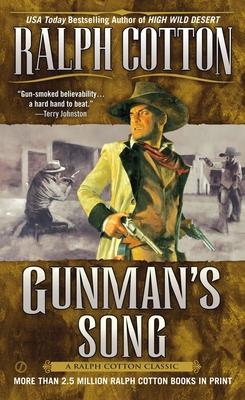 Gunman's Song - Cotton, Ralph