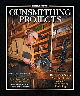Gunsmithing Projects - Hunnicutt, Robert W (Editor)