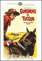 Gunsmoke in Tucson - Thomas Carr