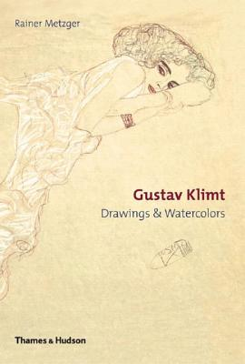 Gustav Klimt: Drawings & Watercolors - Metzger, Rainer
