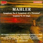 Gustav Mahler: Symphonies 8 & 10