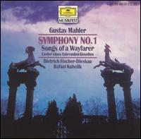 Gustav Mahler: Symphony No. 1; Songs of a Wayfarer - Dietrich Fischer-Dieskau (baritone); Bavarian Radio Symphony Orchestra; Rafael Kubelik (conductor)