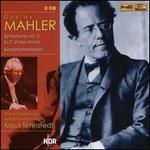 Gustav Mahler: Symphony No. 5; Kindertotenlieder